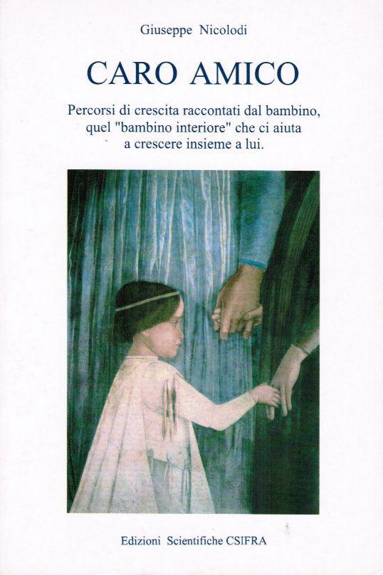 CARO AMICO - Giuseppe Nicolodi